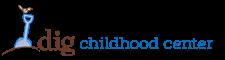DIG Childhood Center
